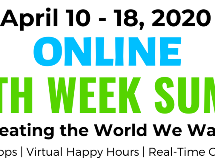 2nd Annual Free Online Earth Week Summit
